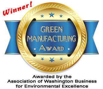 Winner of the Association of Washington Business 2014 GREEN MANUFACTURING AWARD - for Environmental Excellence